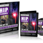 Unlock Your Hip Flexors, Unlock Your Hip Flexors 2.0 Review, Health Support Hub