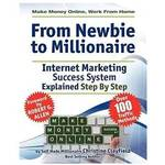 From Newbie to Millionaire Review