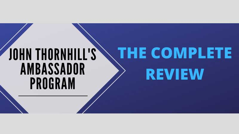 John Thornhills Ambassador Program Review, Health Supplement Hub
