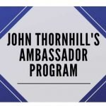 John Thornhills Ambassador Program Full Review