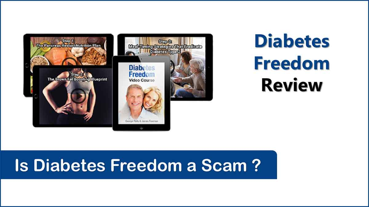 Diabetes Freedom Scam Alert (Updated 2021 Review)